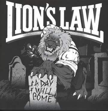 Lion's Law: A Day Will Come