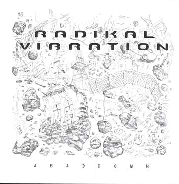 Radikal Vibration: Abaddown
