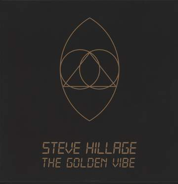 Steve Hillage: The Golden Vibe