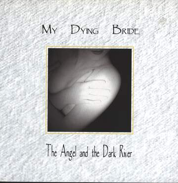My Dying Bride: The Angel And The Dark River