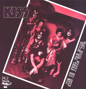 Kiss: Cum On Feel The Noize