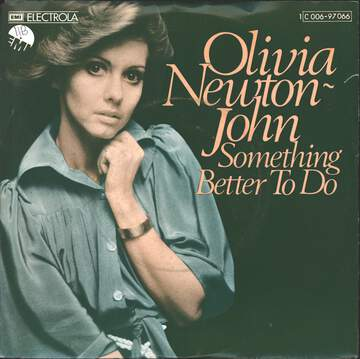 Olivia Newton-John: Something Better To Do