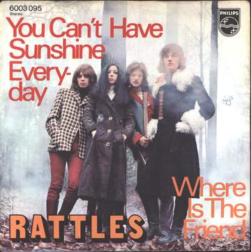 The Rattles: You Can't Have Sunshine Everyday