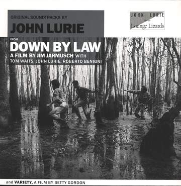 John Lurie: Original Soundtracks By John Lurie From Down By Law And Variety (Made To Measure Vol.14)