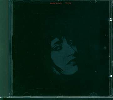 Lydia Lunch / 13.13: 13.13