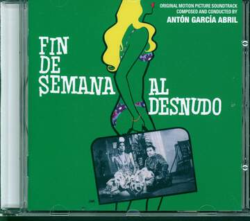Antón García Abril: Fin de Semana Al Desnudo (Original Motion Picture Soundtrack)