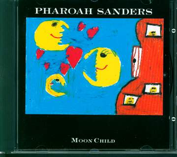 Pharoah Sanders: Moon Child