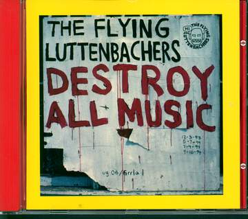 The Flying Luttenbachers: Destroy All Music