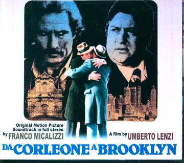 Franco Micalizzi: Da Corleone A Brooklyn (Original Soundtrack In Full Stereo)
