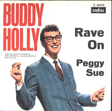Buddy Holly: Rave On / Peggy Sue