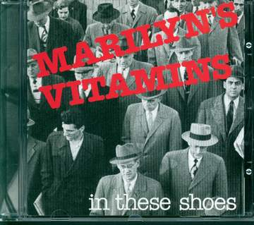 Marilyn's Vitamins: In These Shoes