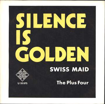 The Plus Four: Silence Is Golden