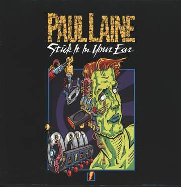 Paul Laine: Stick It In Your Ear