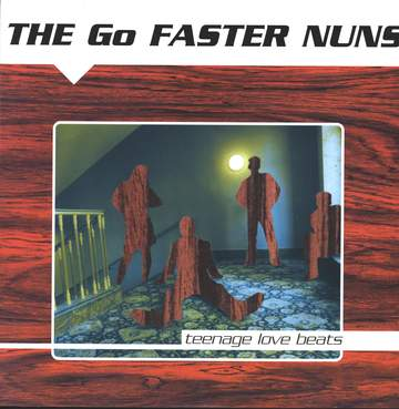 Go Faster Nuns: Teenage Love Beats