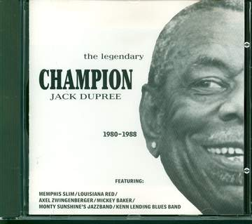 Champion Jack Dupree: The Legendary Champion Jack Dupree - 1980-1988