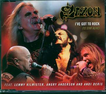 Saxon: I've Got To Rock (To Stay Alive)
