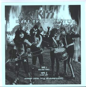 Kiss: More Tulsa Strutter