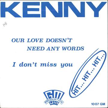 Kenny: Our Love Doesn't Need Any Words / I Don't Miss You