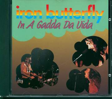 Iron Butterfly: In A Gadda Da Vida