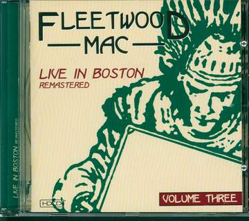 Fleetwood Mac: Live In Boston - Volume Three - Remastered