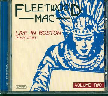 Fleetwood Mac: Live In Boston - Volume Two - Remastered