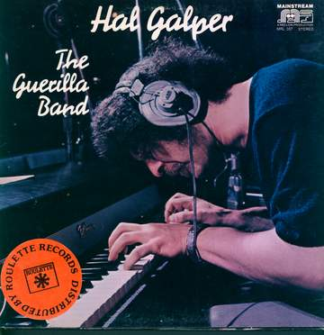 Hal Galper: The Guerilla Band