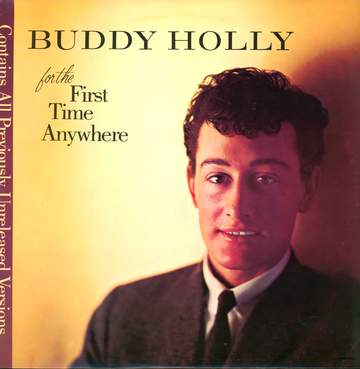 Buddy Holly: For The First Time Anywhere