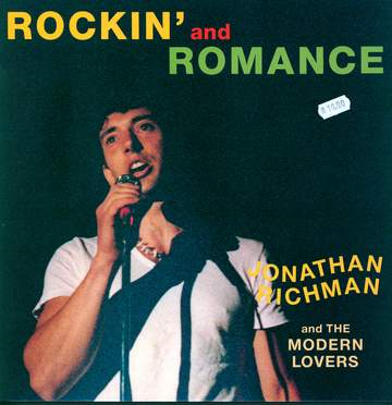 Jonathan Richman & The Modern Lovers: Rockin' And Romance