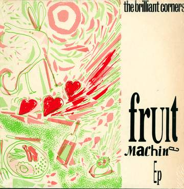 The Brilliant Corners: Fruit Machine