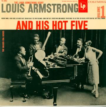 Louis Armstrong & His Hot Five: The Louis Armstrong Story - Vol.1