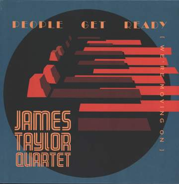 The James Taylor Quartet: People Get Ready [We're Moving On]