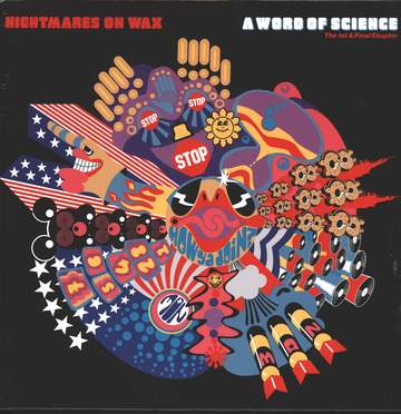 Nightmares on Wax: A Word Of Science (The 1st & Final Chapter)