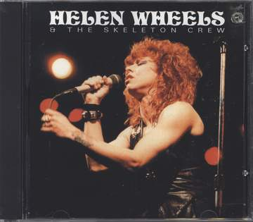 Helen Wheels / The Skeleton Crew: Helen Wheels & The Skeleton Crew