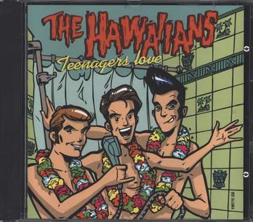 The Hawaiians: Teenagers Love