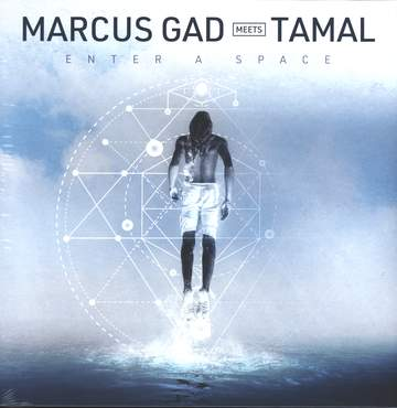 Marcus Gad / Tamal: Enter A Space