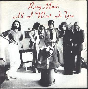 Roxy Music: All I Want Is You