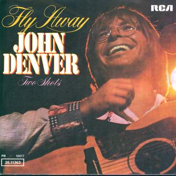 John Denver: Fly Away
