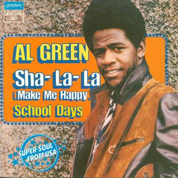 Al Green: Sha-La-La (Make Me Happy)