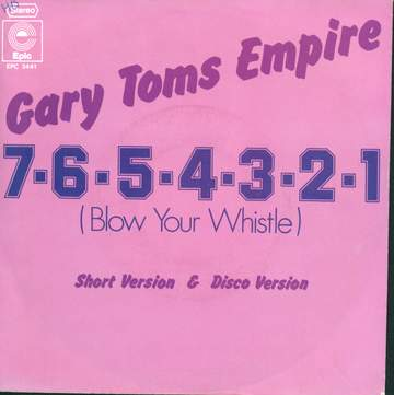 Gary Toms Empire: 7-6-5-4-3-2-1 (Blow Your Whistle)