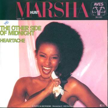 Marsha Hunt: The Other Side Of Midnight / Heartache