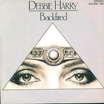 Deborah Harry: Backfired