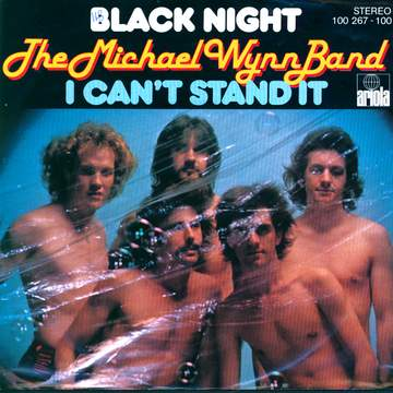 The Michael Wynn Band: Black Night / I Can't Stand It