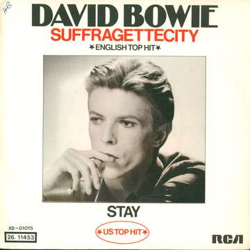 David Bowie: Suffragettecity / Stay