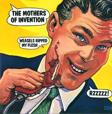 The Mothers: Weasels Ripped My Flesh