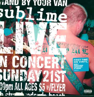 Sublime: Stand By Your Van (Live)