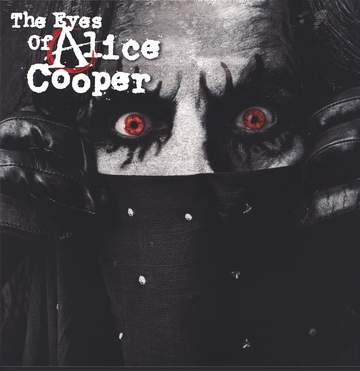 Alice Cooper: The Eyes Of Alice Cooper