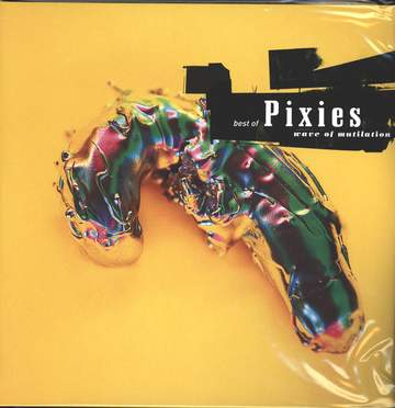 Pixies: Best Of Pixies (Wave Of Mutilation)