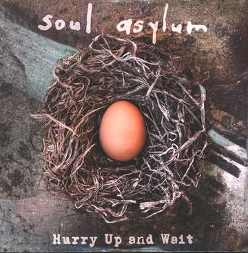 Soul Asylum: Hurry Up And Wait