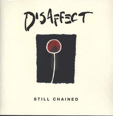 Disaffect: Still Chained