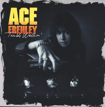Kiss / Ace Frehley: Trouble Walkin'